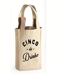Cinco de Drinko.  Double Bottle Wine Tote