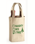 Naughty.  Nice.  I Tried.  Double Bottle Wine Tote