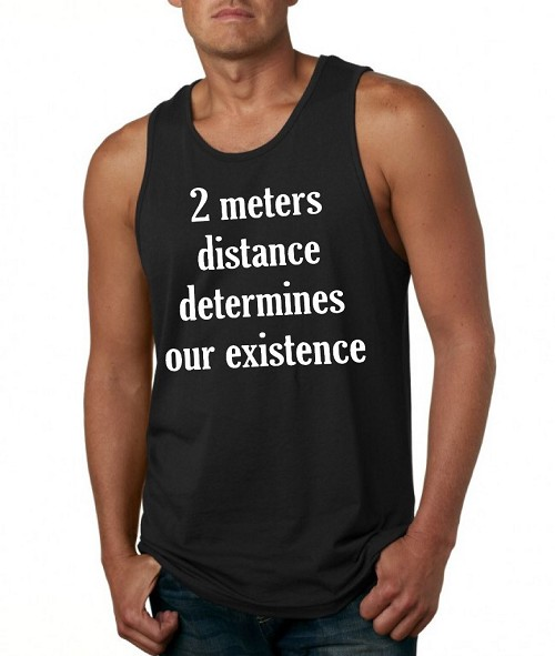 2 Meters Distance Determines Our Existence.  Men's Tank Top