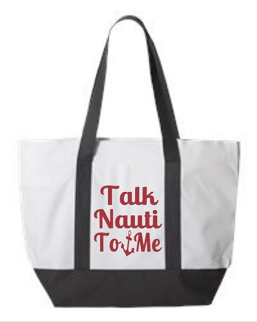 Talk Nauti To Me.  Zipper Tote Bag