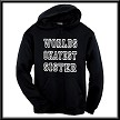 Worlds Okayest Sister.  (other titles to choose from) Hoodie