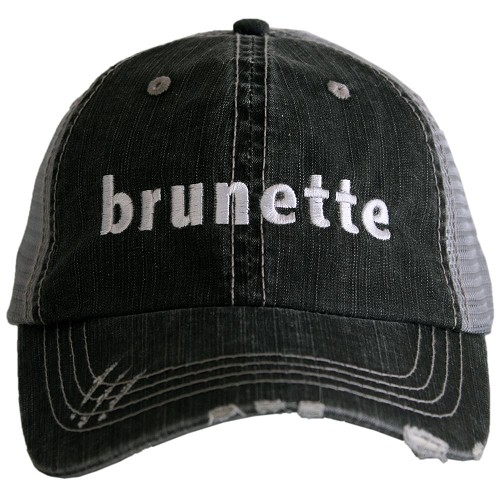 Brunette.  Women's Trucker Hat