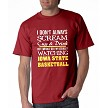 I Don't Always Scream, Cuss & Drink But When I Do I'm Usually Watching Iowa State Basketball.  Men's / Universal Fit T-Shirt