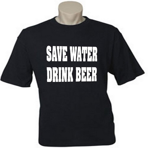 Save Water.  Drink Beer.  Men's / Universal Fit T-Shirt