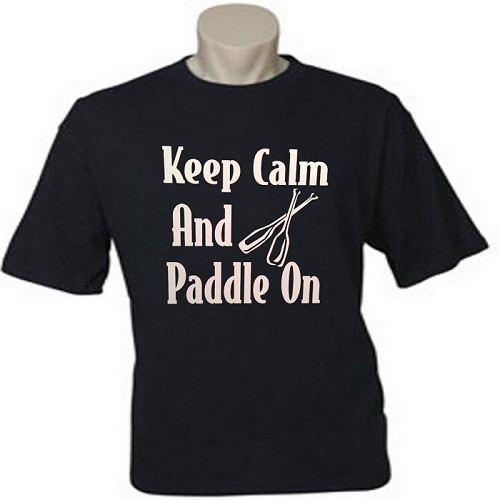 Keep Calm And Paddle On.  Men's / Universal Fit T-Shirt