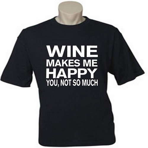 Wine Makes Me Happy.  You, Not So Much.  Men's / Universal Fit T-Shirt