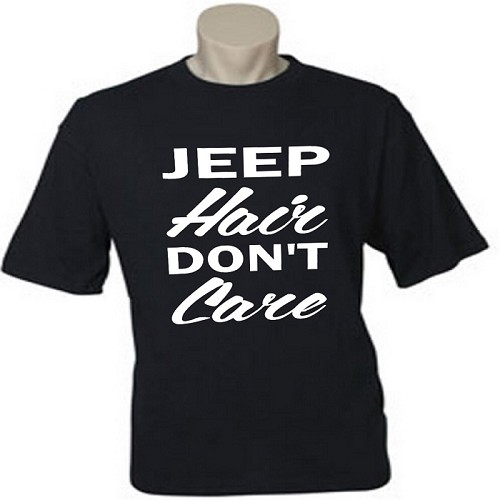 Jeep Hair Don't Care.  Men's / Universal Fit T-Shirt