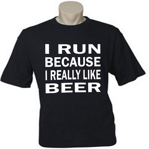 I Run Because I Really Like Beer.  Men's / Universal Fit T-Shirt