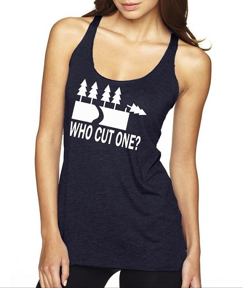 Who Cut One?  Ladies Racer Back Tank Top
