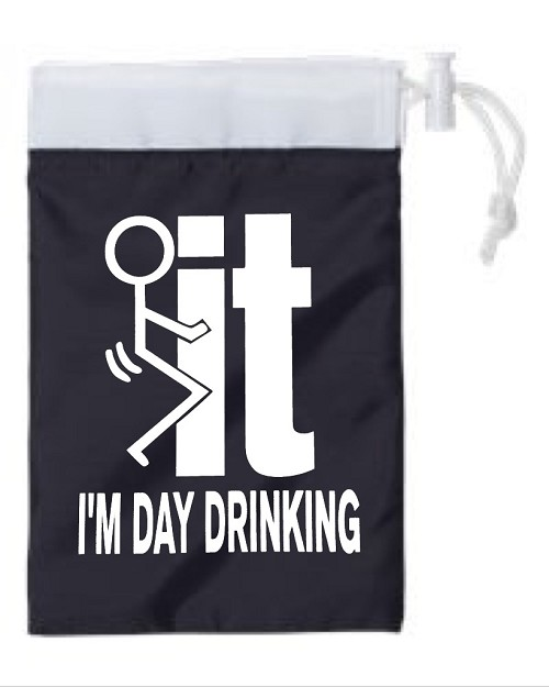 Fuck It!  I'm Day Drinking.  Cinch Tote