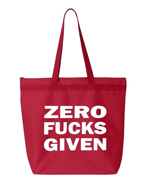 Zero Fucks Given.  Zipper Tote Bag