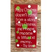 Maybe Christmas Doesn't Come From A Store. Maybe Christmas, Perhaps Means A Little Bit More.  The Grinch.  Wood Christmas Sign