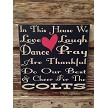 In This House We Love, Laugh, Dance, Pray, Are Thankful, Do Our Best & Cheer For The Colts.    Wood Sign