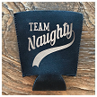 Team Naughty.  Pint Glass Cooler