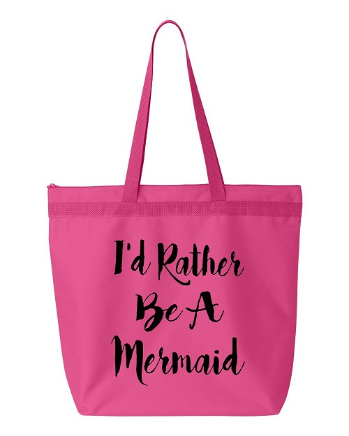 I'd Rather Be A Mermaid.  Zipper Tote Bag