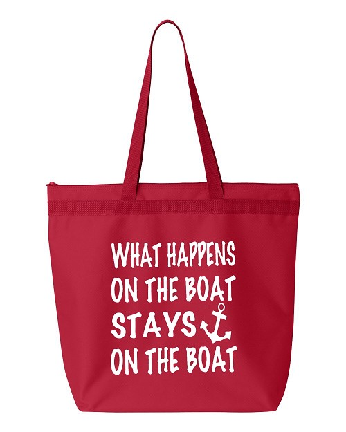 What Happens On The Boat, Stays On The Boat.  Zipper Tote Bag